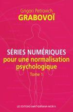 Séries numériques pour une normalisation psychologique, t. 1