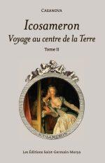 Icosameron – Voyage au centre de la Terre, tome II